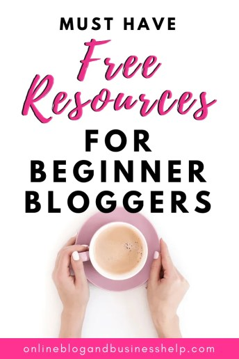 "overhead view of coffee cup with text ""free resources for beginner bloggers"" above it"