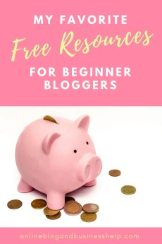 "Piggy bank surrounded by coins with Text ""free resources for beginner bloggers"""