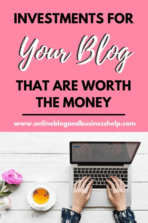 Investments for your blog that are worth the money