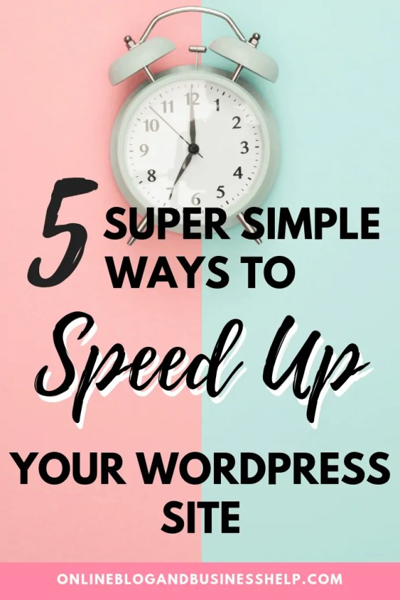 "A Clock with the text ""5 Super Simple Ways to Speed Up Your WordPress Site"""