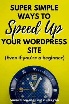 "A watch face on a yellow background with text above ""Super Simple Ways to Speed Up Your WordPress Site (even if you're a beginner)"""