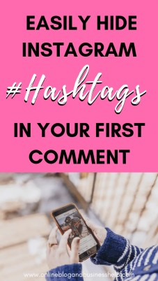 Easily Hide Instagram Hashtags in Your First Comment