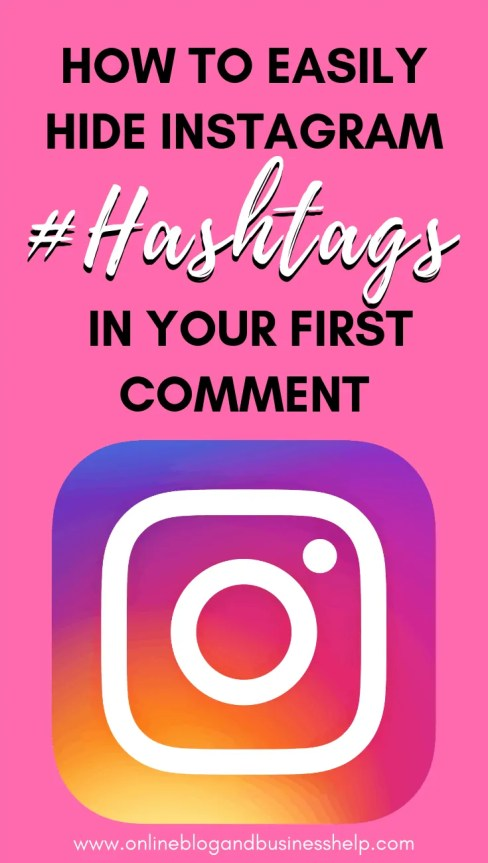 How to Easily Hide Instagram Hashtags in Your First Comment