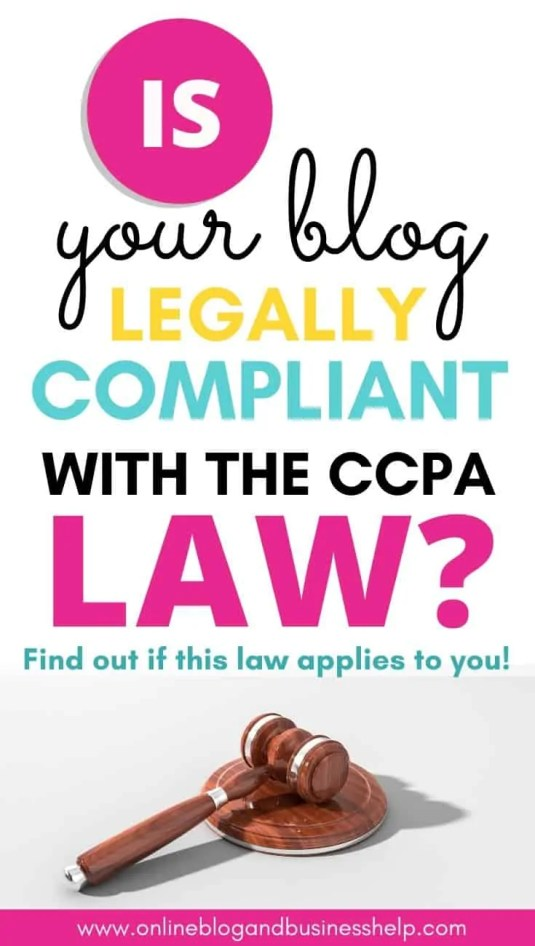 "Legal Gavel with the text ""Is your blog legally compliant with the CCPA Law?"""
