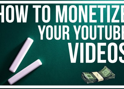 how-to-monetize-your-youtube-videos
