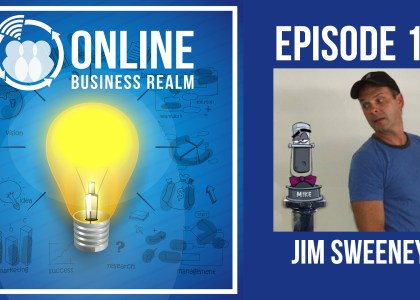 Online Business Realm Podcast Episode 15