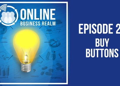 Online Business Realm Podcast Episode 27