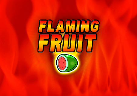 Flaming Fruit – plamene voćkice donose top zabavu!