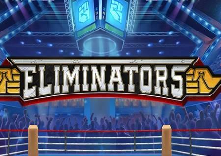 Eliminators – isprobajte borilačke veštine u kazino igri!