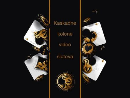 Kaskadne kolone video slotova