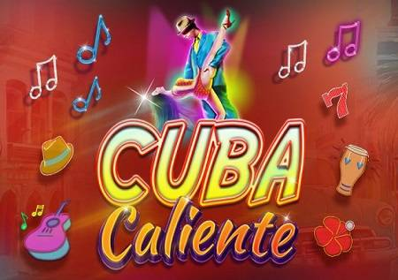Cuba Caliente video slot vodi u toplije krajeve!