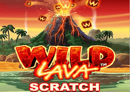 Wild Lava Scratch Card – grebite do dobitka!