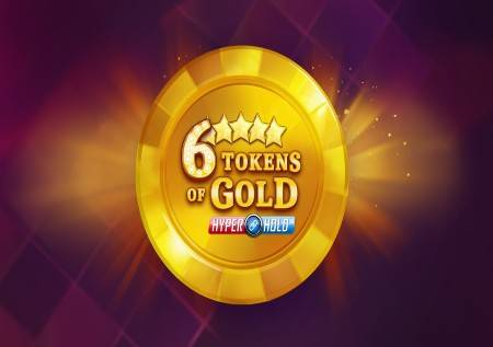 6 Tokens of Gold – tokeni vam donose sjajan džekpot