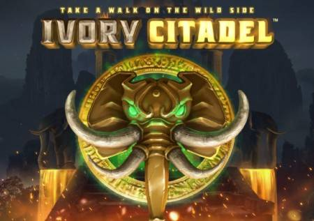 Ivory Citadel – tvrđava prepuna kazino bonusa