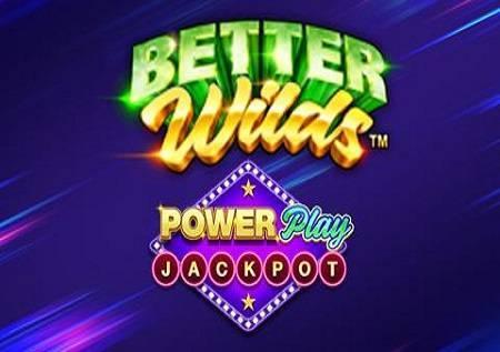 Power Play Better Wilds i sjajni džekpotovi