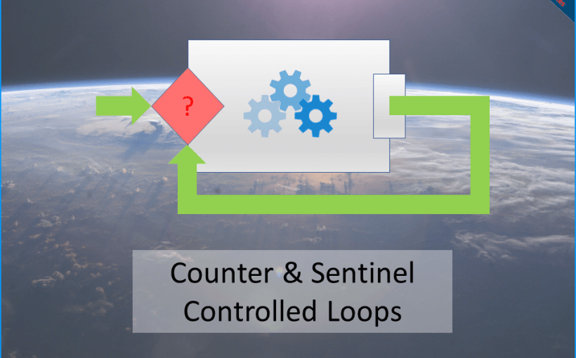 counter-controlled-sentinel-controlled-loops