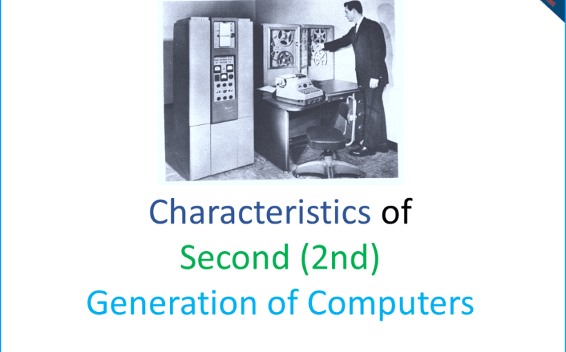 8-Characteristics-of-second-(2nd)-Generation-of-Computers-onlineclassnotes.com