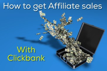 How to get Affiliate Sales on Clickbank