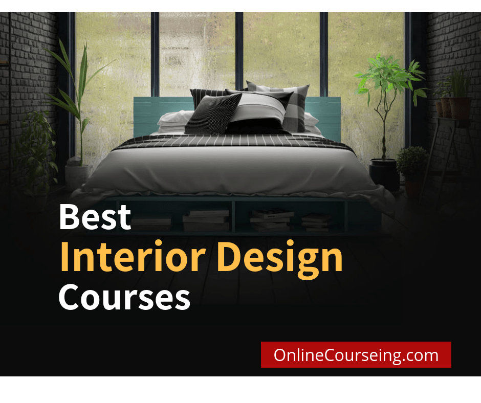 8 Best Interior Design Certification And Courses 2020 Onlinecourseing