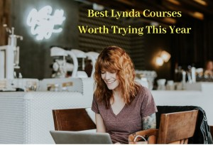 Best LinkedIn Learning Courses (Lynda Courses) [2020]