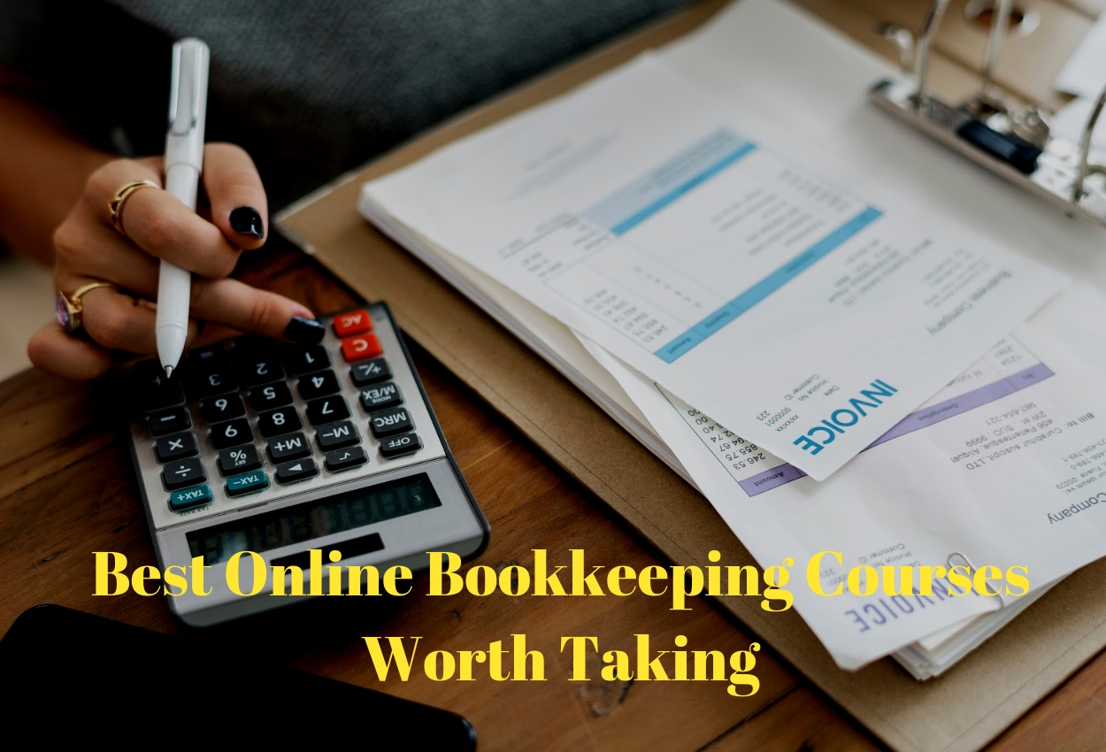 Best Online Bookkeeping Courses Worth Taking [2020 Edition]