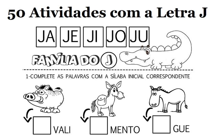 50 Atividades Com A Letra J Para Imprimir Alfabetizacao 1º Ano
