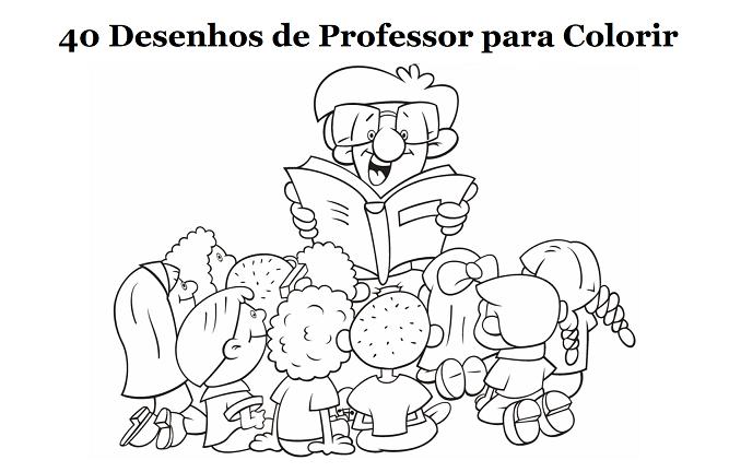 40 Desenhos De Professor E Professora Para Imprimir E