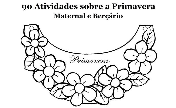 90 Atividades Sobre A Primavera Para Imprimir Maternal E