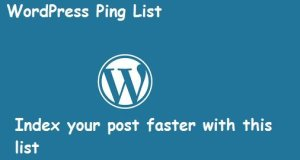 WordPress Ping List For Faster Indexing Of New Post