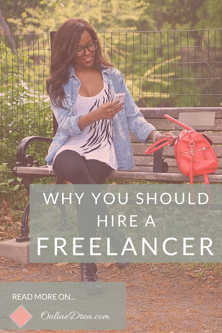 Why You Should Hire A Freelancer Pinterest