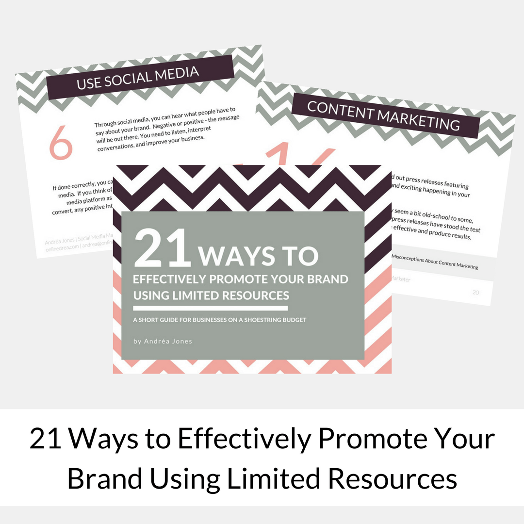 21 Ways to Effectively Promote Your Brand Using Limited Resources