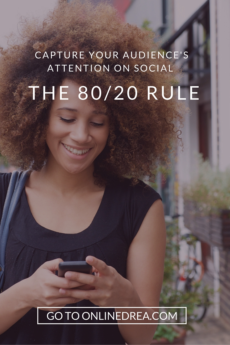 The 80/20 Rule - Types of Content To Share on Social Media