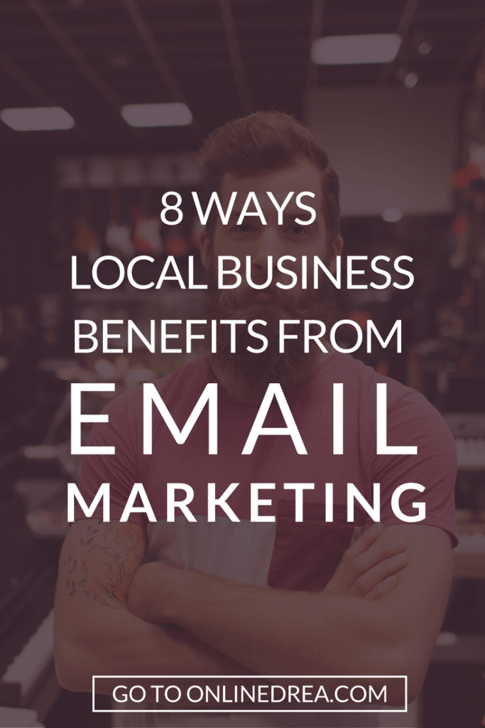 8 Ways Local Business Benefits from Email Marketing