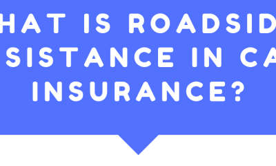 What is Roadside Assistance in Car Insurance_