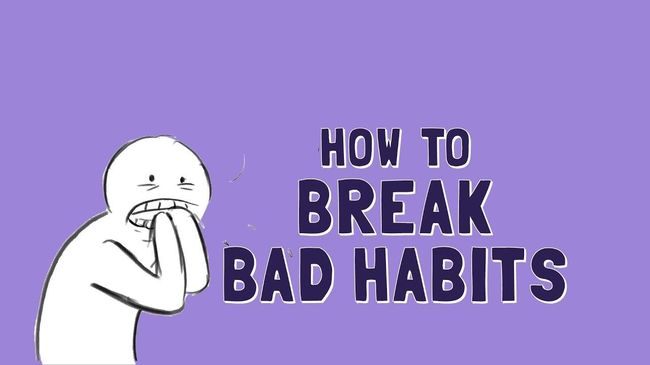 Steps On How To Break Bad Emotional Habits? | Online ...