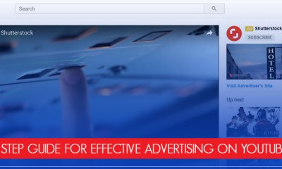 9 step guide for effective advertising on Youtube!
