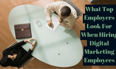 What Top Employers Look For When Hiring Digital Marketing Employees