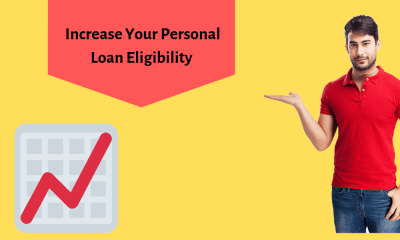 Increase Your Personal Loan Eligibility