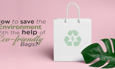 How-to-save-the-environment-with-the-help-of-Eco-Friendly-Bags