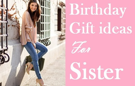 birthday-gifts-for-sister_thumb-02d44a2a