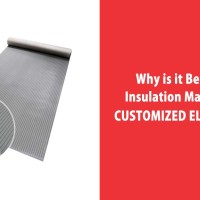 Why is it best to buy insulation mats made of customized elastomers?
