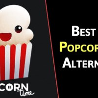 06 Best Popcorn Time Alternatives For Free Movies