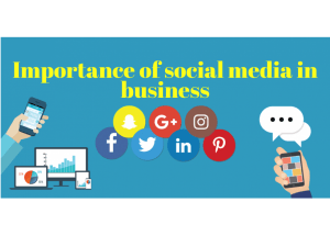 Importance of social media in business