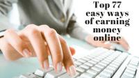 Top 77 easy ways to earn money online