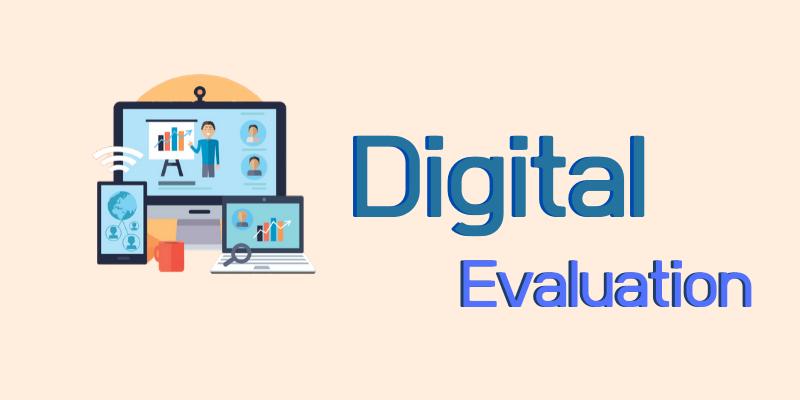 Digital Evaluation