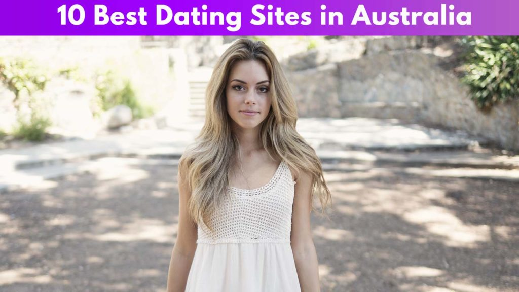 10 Best Dating Sites in Australia
