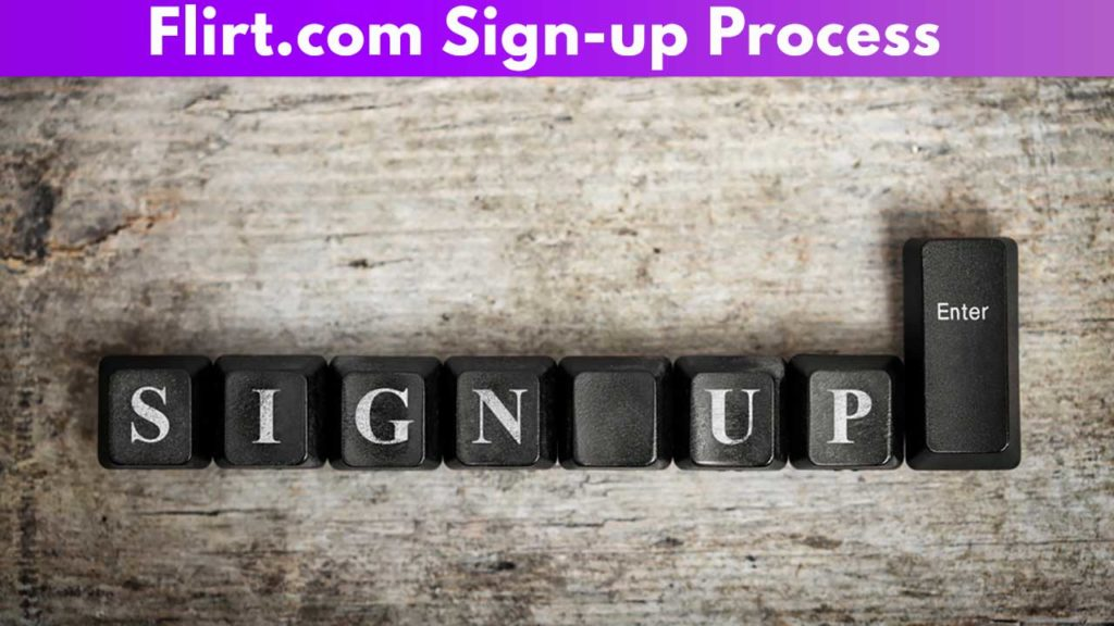 Flirt.com Sign-up process