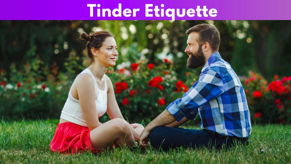 Tinder Etiquette