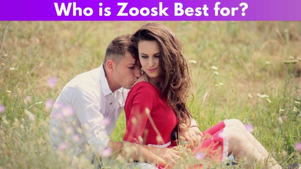 Who is Zoosk best for