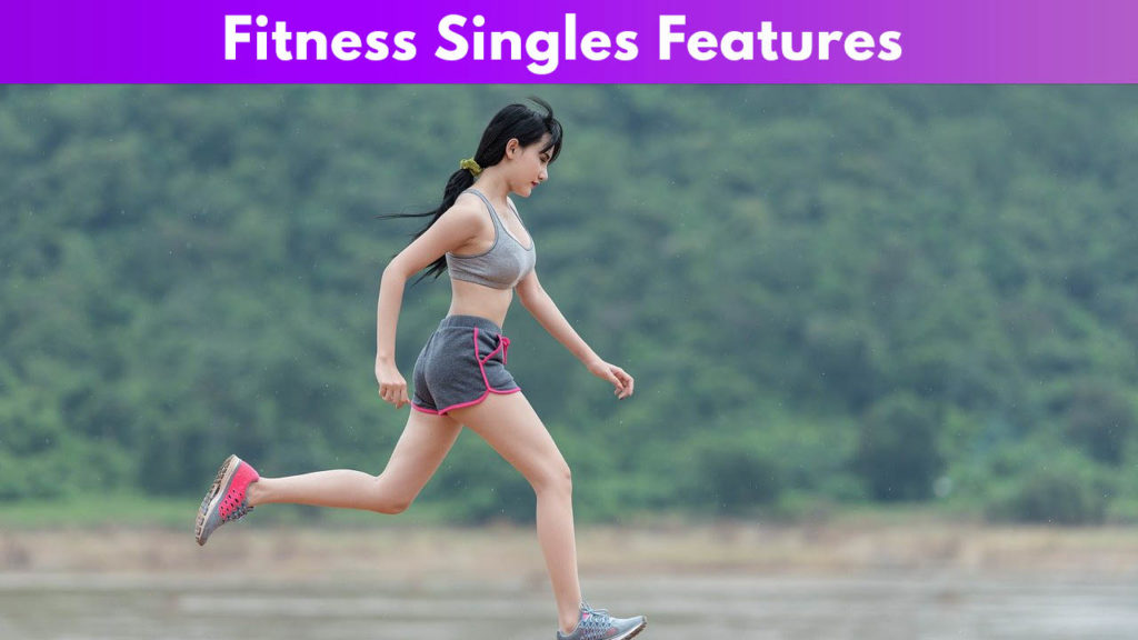 Fitness Singles Features
